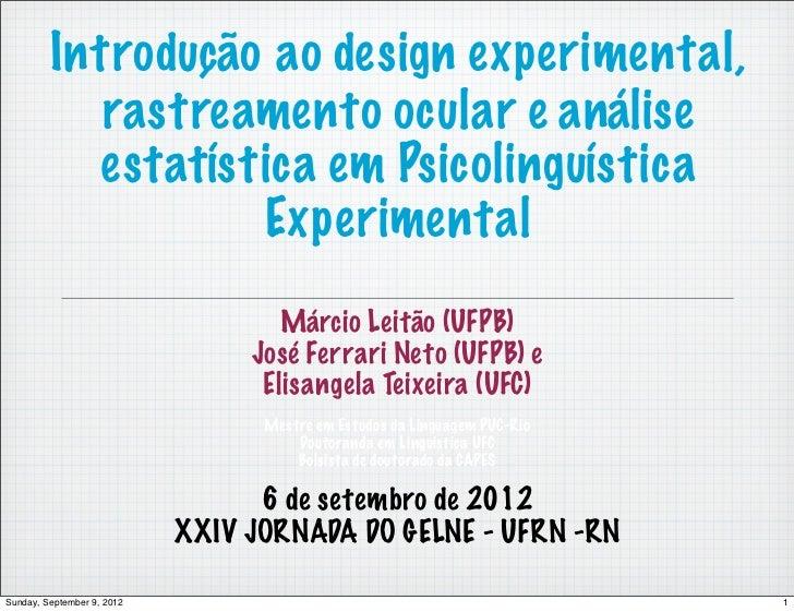 Introdução ao design experimental,            rastreamento ocular e análise           estatística em Psicolinguística     ...