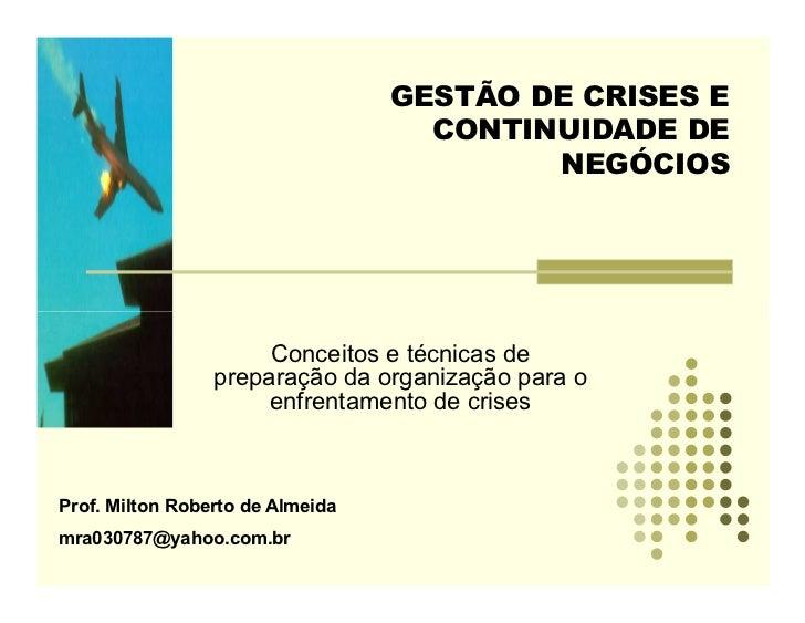 GESTÃO DE CRISES E                                    CONTINUIDADE DE                                          NEGÓCIOS   ...