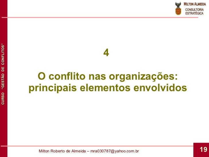 4  O conflito nas organizações: principais elementos envolvidos