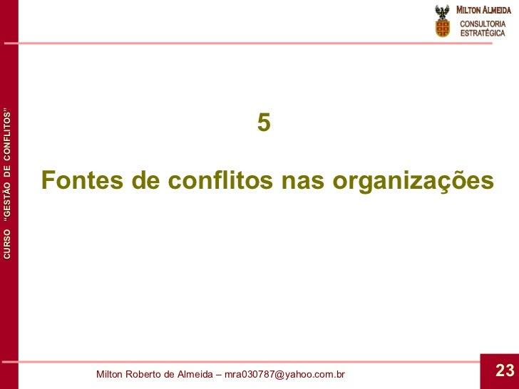 5  Fontes de conflitos nas organizações
