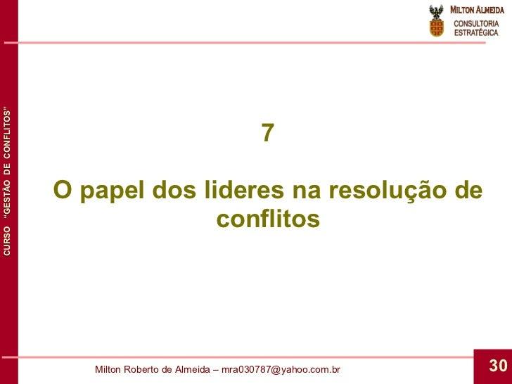 7 O papel dos lideres na resolução de conflitos