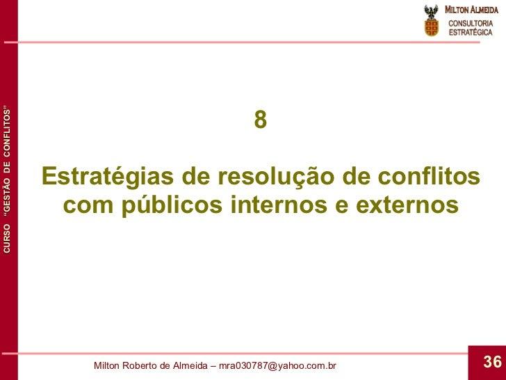 8 Estratégias de resolução de conflitos com públicos internos e externos