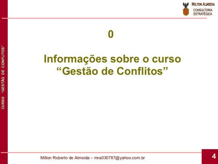 """0  Informações sobre o curso """" Gestão de Conflitos"""""""