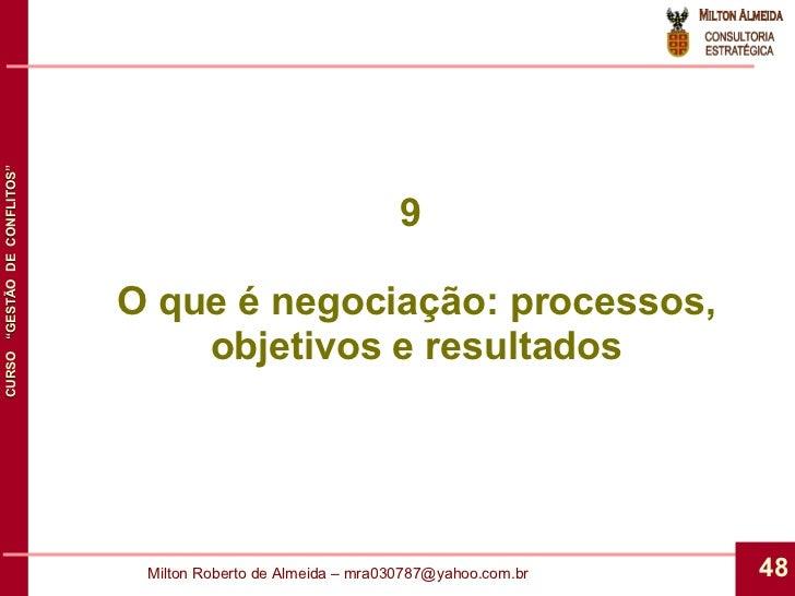 9  O que é negociação: processos, objetivos e resultados
