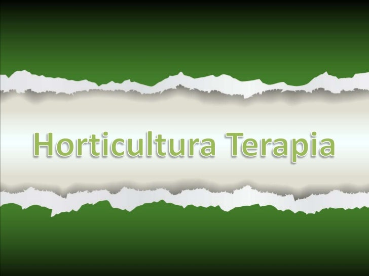 SumárioI Parte - Terapia                              II Parte – Horticultura1. Introdução                                ...