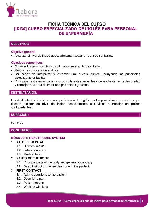 Ficha Curso – Curso especializado de inglés para personal de enfermería 1 FICHA TÉCNICA DEL CURSO [IDI30] CURSO ESPECIALIZ...