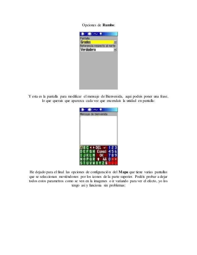 Opciones de Rumbo: Y esta es la pantalla para modificar el mensaje de Bienvenida, aqui podeis poner una frase, lo que quer...