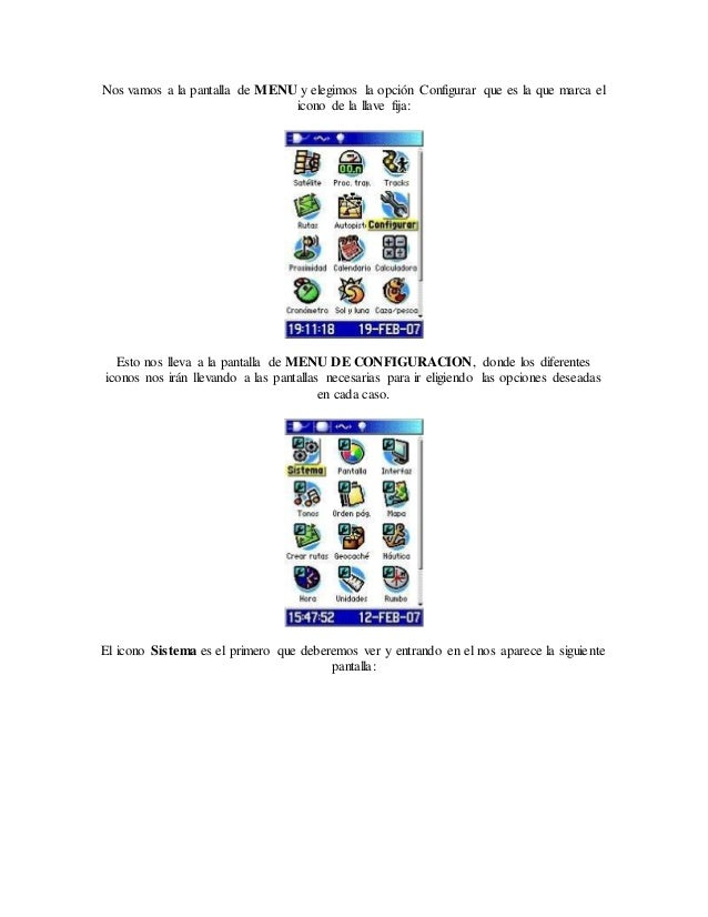 Nos vamos a la pantalla de MENU y elegimos la opción Configurar que es la que marca el icono de la llave fija: Esto nos ll...