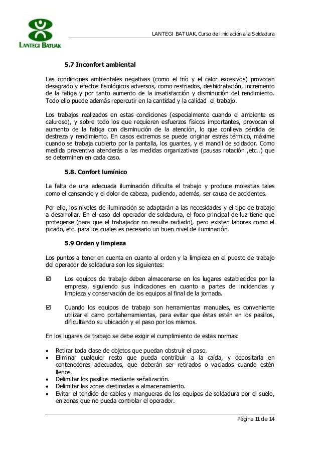 LANTEGI BATUAK, Curso de Iniciación a la Soldadura Página 11 de 14 5.7 Inconfort ambiental Las condiciones ambientales neg...