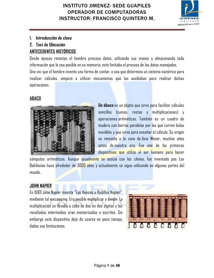 INSTITUTO JIMENEZ- SEDE GUAPILES                       OPERADOR DE COMPUTADORAS                   INSTRUCTOR: FRANCISCO QU...