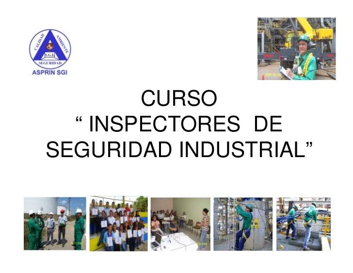 """CURSO   """" INSPECTORES DE SEGURIDAD INDUSTRIAL"""""""