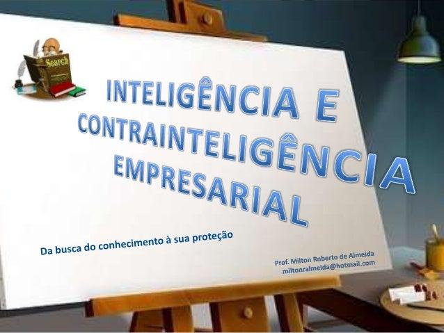 20/4/2014 Prof. Milton Roberto de Almeida - 2012 2 OBJETIVOS Esta apresentação, fundamentada nos mais modernos estudos sob...