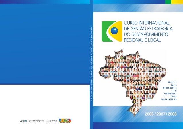 CURSO INTERNACIONALDE GESTÃO ESTRATÉGICADO DESENVOLVIMENTOREGIONAL E LOCAL