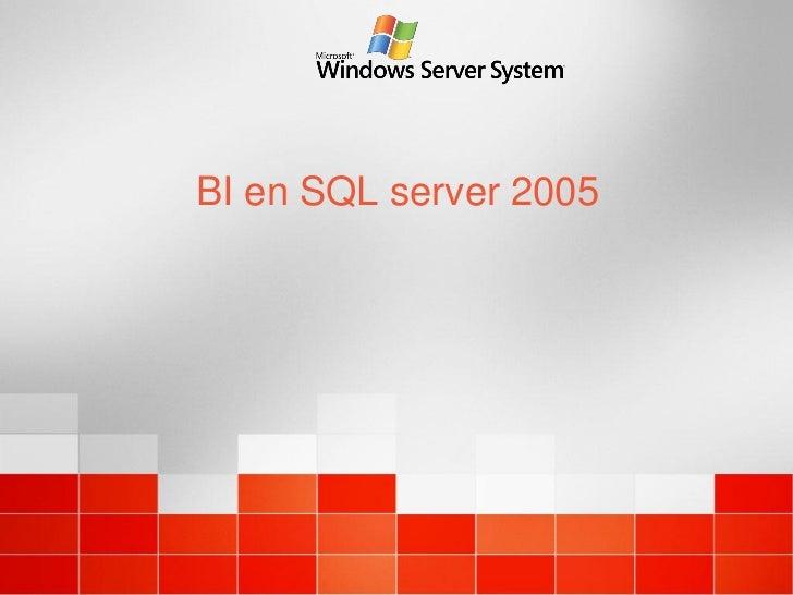 BI en SQL server 2005