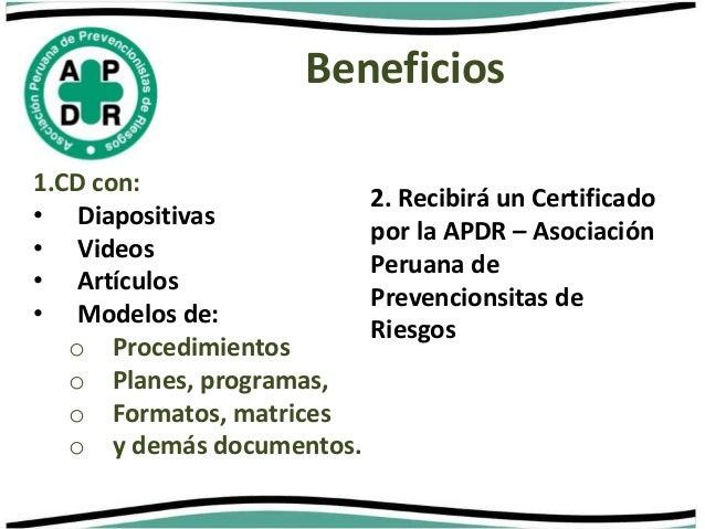 Beneficios  1.CD con:  • Diapositivas  • Videos  • Artículos  • Modelos de:  o Procedimientos  o Planes, programas,  o For...