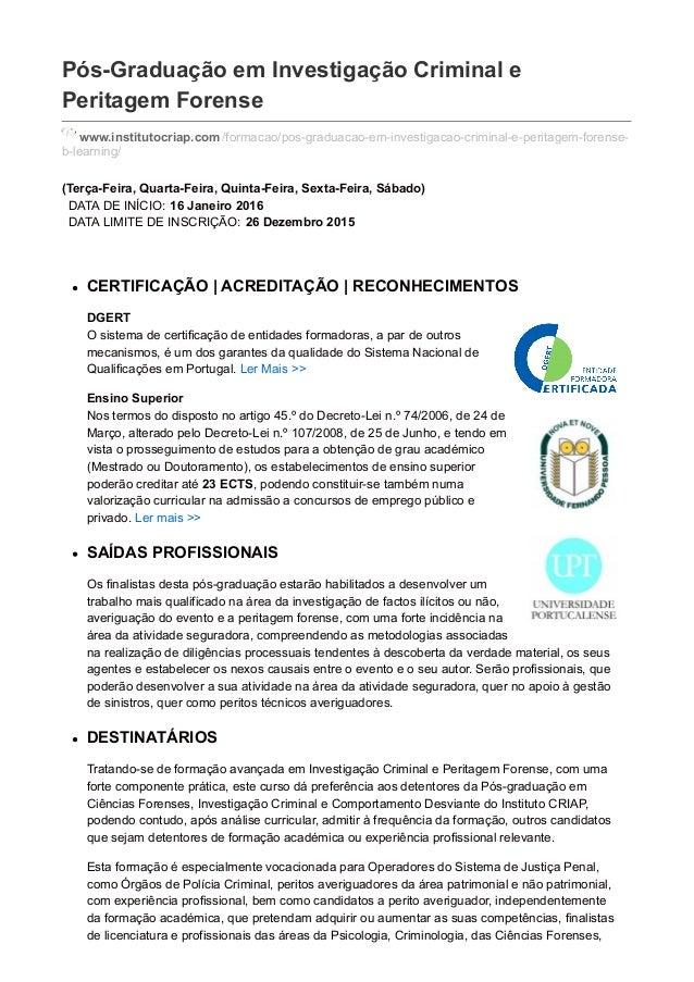 Pós-Graduação em Investigação Criminal e Peritagem Forense www.institutocriap.com /formacao/pos-graduacao-em-investigacao-...