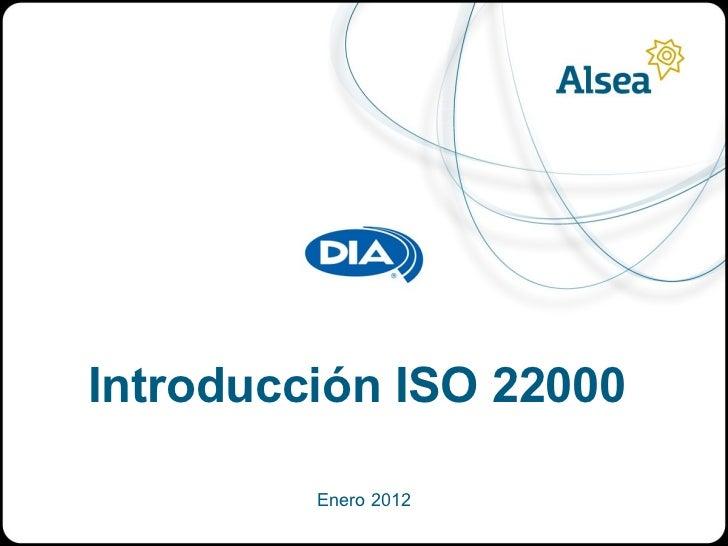 Introducción ISO 22000         Enero 2012