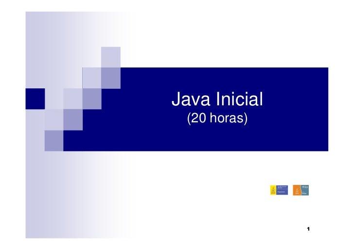 Java Inicial (20 horas)               1