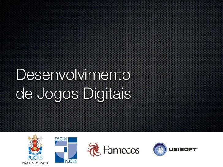 Desenvolvimento de Jogos Digitais