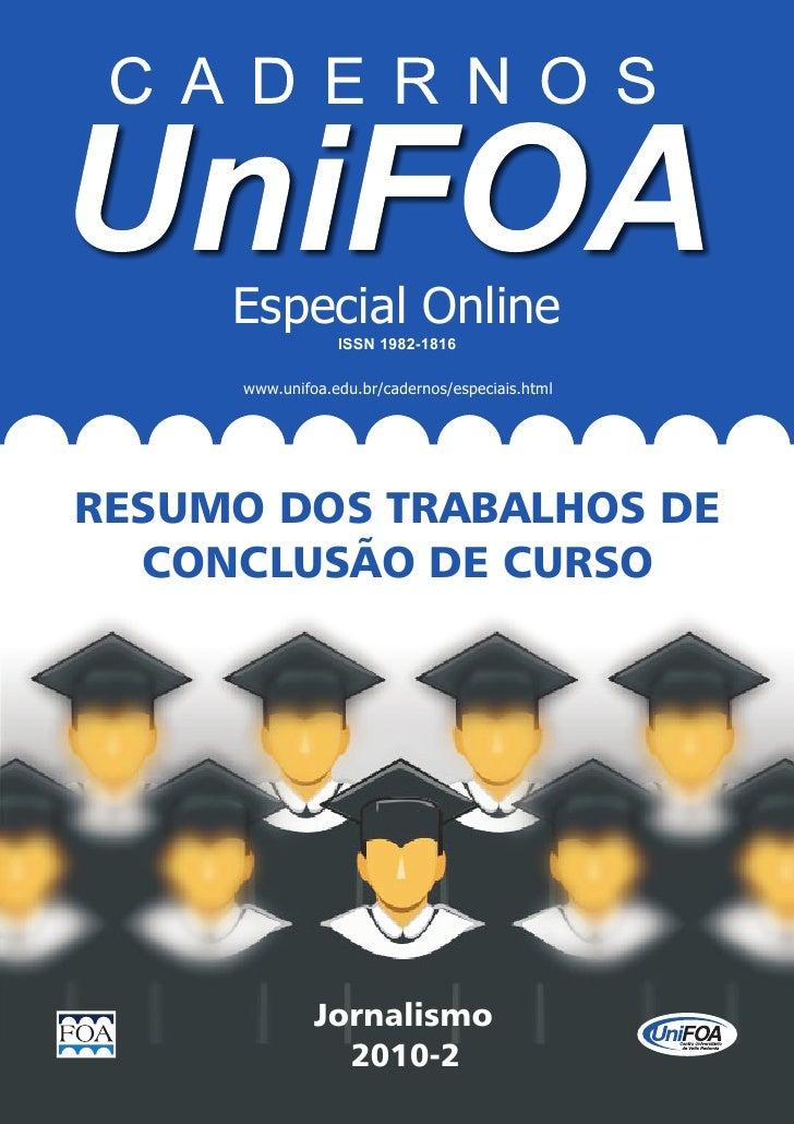 Especial Online                  ISSN 1982-1816      www.unifoa.edu.br/cadernos/especiais.htmlRESUMO DOS TRABALHOS DE  CON...