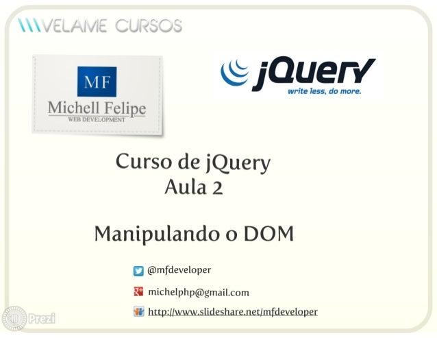Curso jQuery Velame - Aula 2 - Manipulando o DOM