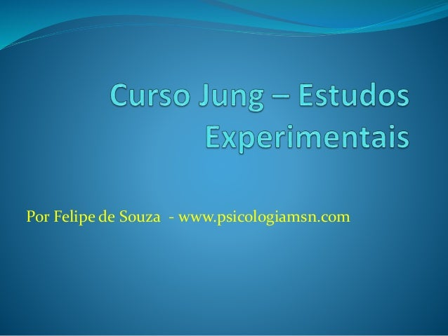 Por Felipe de Souza - www.psicologiamsn.com