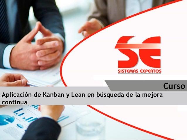 Diplomado Aplicación de Kanban y Lean en búsqueda de la mejora continua Curso