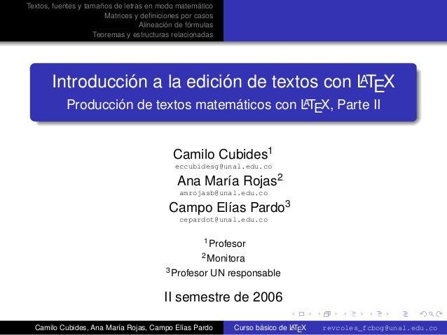 Textos, fuentes y tamaños de letras en modo matemático                       Matrices y definiciones por casos             ...