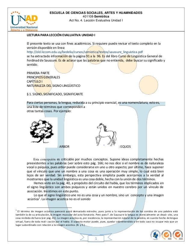 ESCUELA DE CIENCIAS SOCIALES, ARTES Y HUAMNIDADES 401108-Semiótica Act No. 4. Lección Evaluativa Unidad I 1 LECTURA PARA L...