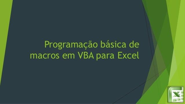 Programação básica de macros em VBA para Excel