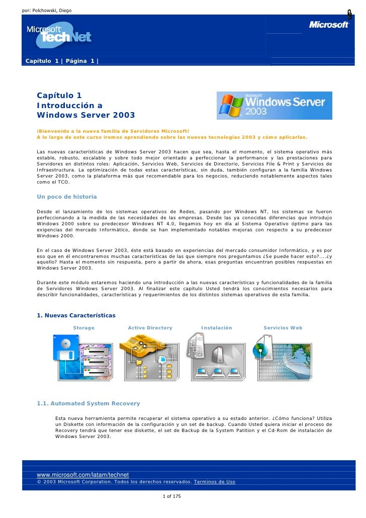 por: Polchowski, Diego      Capítulo 1 | Página 1 |           Capítulo 1       Introducción a       Windows Server 2003   ...