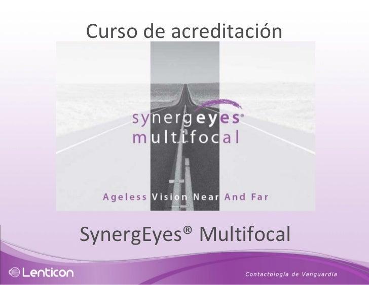 Curso de acreditación SynergEyes® Multifocal