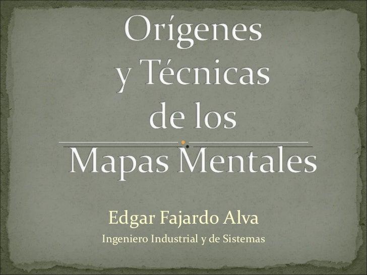 Edgar Fajardo Alva Ingeniero Industrial y de Sistemas