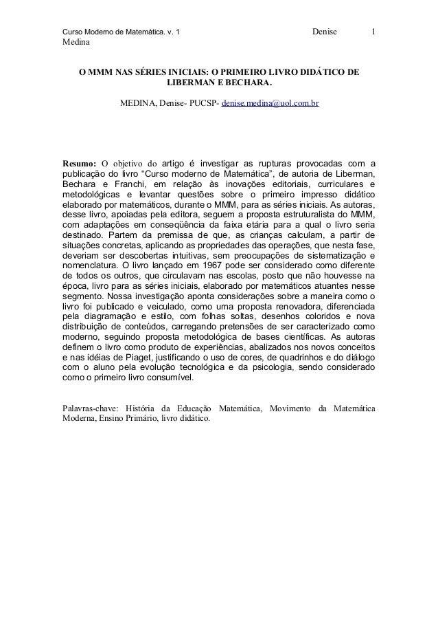 Curso Moderno de Matemática. v. 1 DeniseMedinaO MMM NAS SÉRIES INICIAIS: O PRIMEIRO LIVRO DIDÁTICO DELIBERMAN E BECHARA.ME...