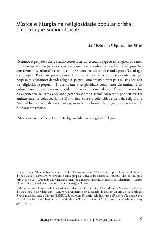 9Linguagem Acadêmica, Batatais, v. 3, n. 1, p. 9-29, jan./jun. 2013 Música e liturgia na religiosidade popular cristã: u...