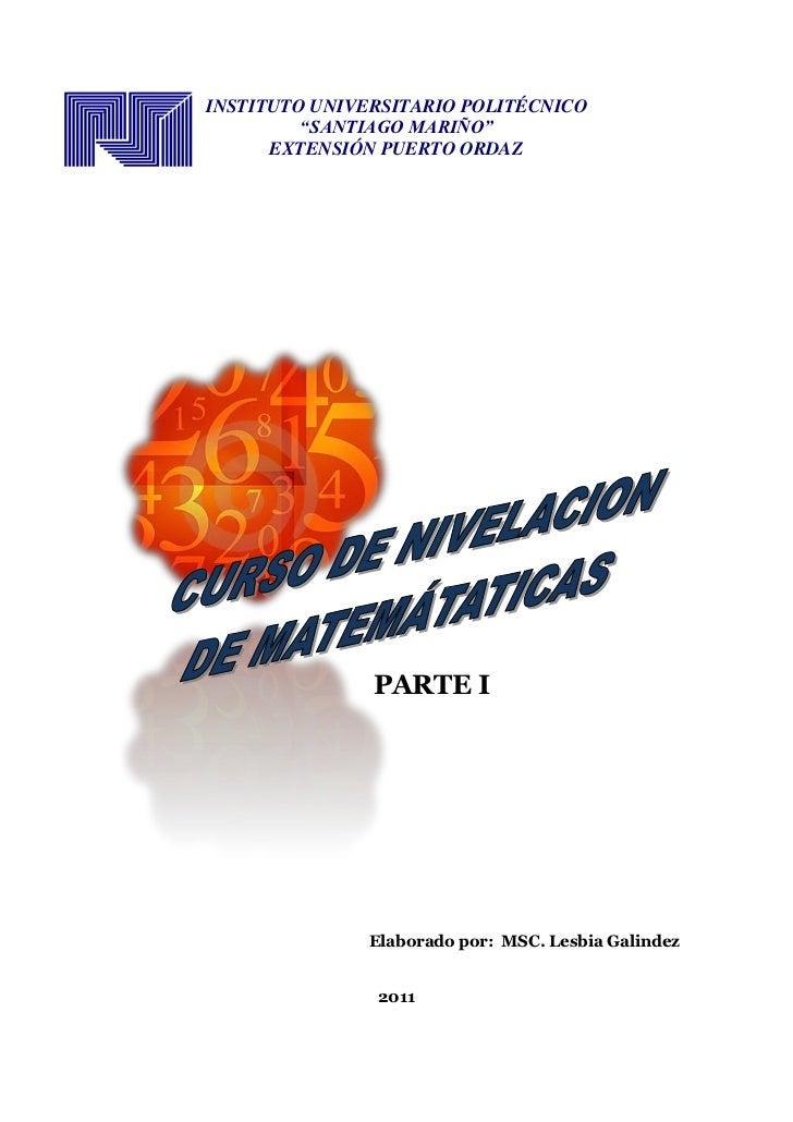 """INSTITUTO UNIVERSITARIO POLITÉCNICO         """"SANTIAGO MARIÑO""""      EXTENSIÓN PUERTO ORDAZ               PARTE I           ..."""