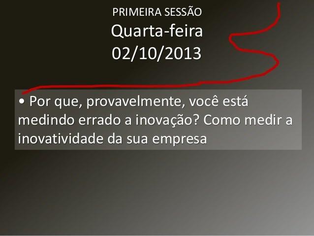 SEGUNDA SESSÃO Quinta-feira 03/10/2013