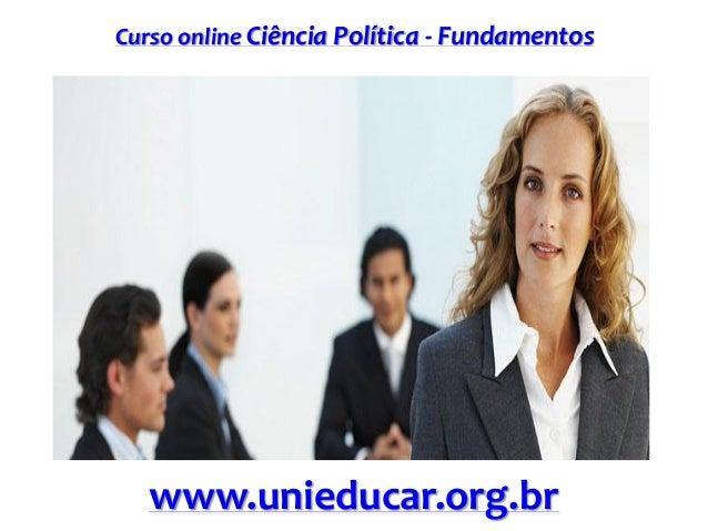 Curso online Ciência Política - Fundamentos  www.unieducar.org.br
