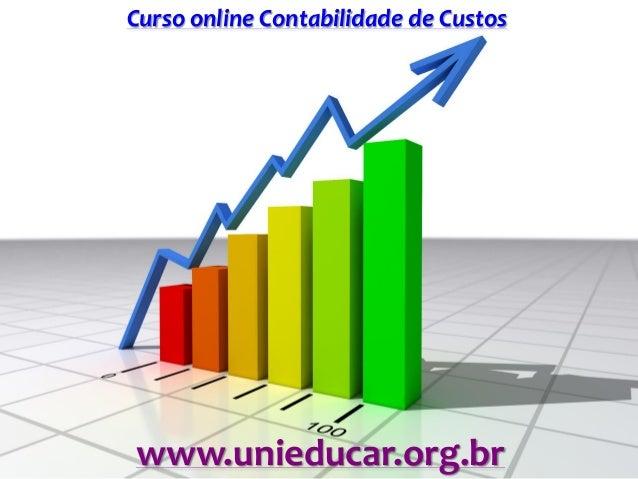 Curso online Contabilidade de Custos www.unieducar.org.br