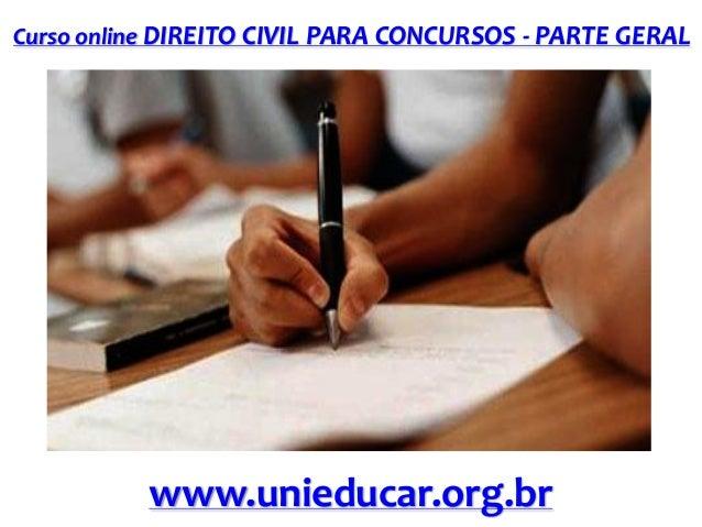 Curso online DIREITO CIVIL PARA CONCURSOS - PARTE GERAL  www.unieducar.org.br