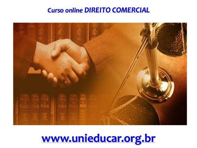 Curso online DIREITO COMERCIAL www.unieducar.org.br
