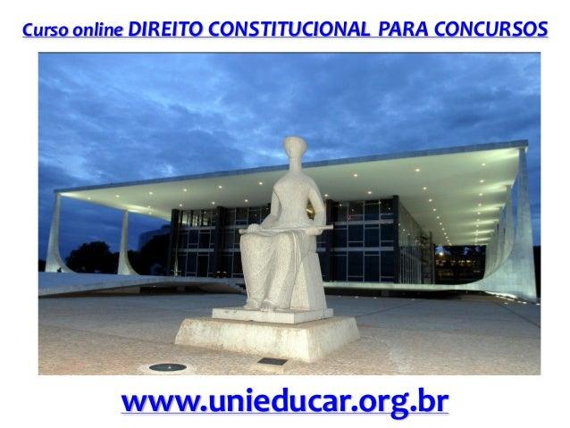 Curso online DIREITO CONSTITUCIONAL PARA CONCURSOS  www.unieducar.org.br