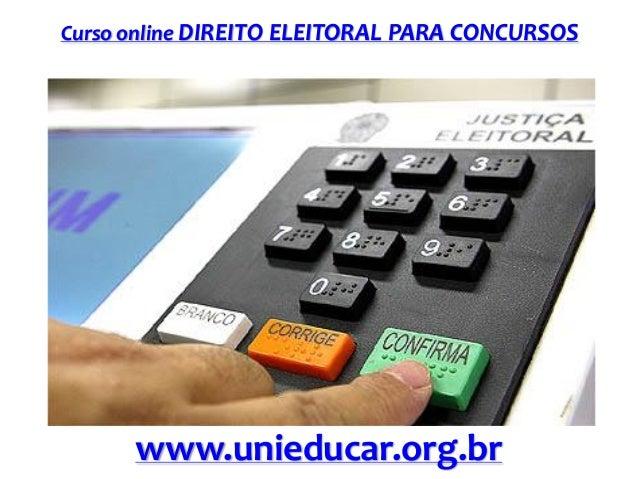 Curso online DIREITO ELEITORAL PARA CONCURSOS  www.unieducar.org.br