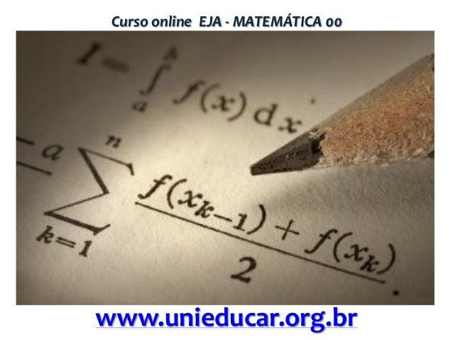 Curso online EJA - MATEMÁTICA 00  www.unieducar.org.br