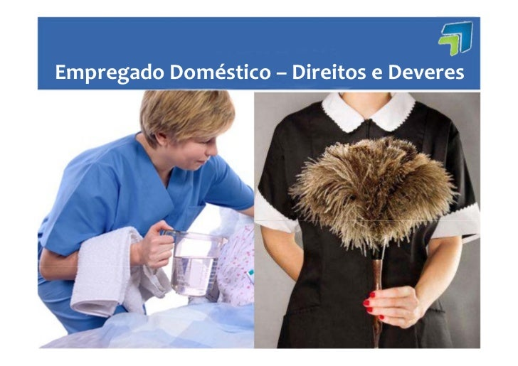 EmpregadoDoméstico– DireitoseDeveres