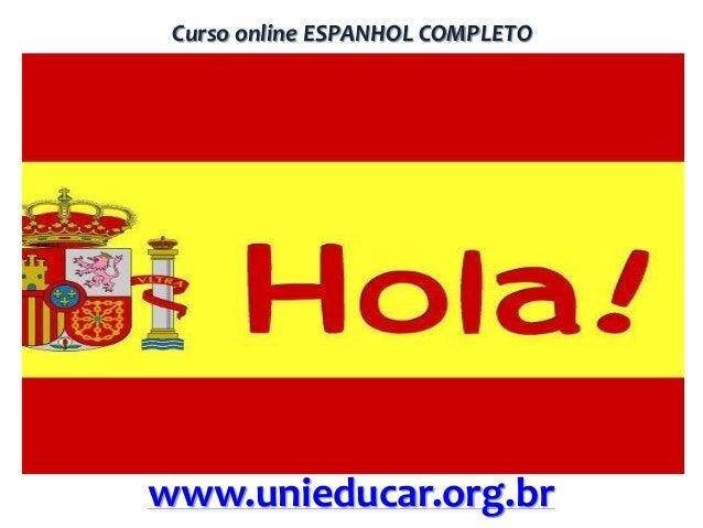 Curso online ESPANHOL COMPLETO  www.unieducar.org.br