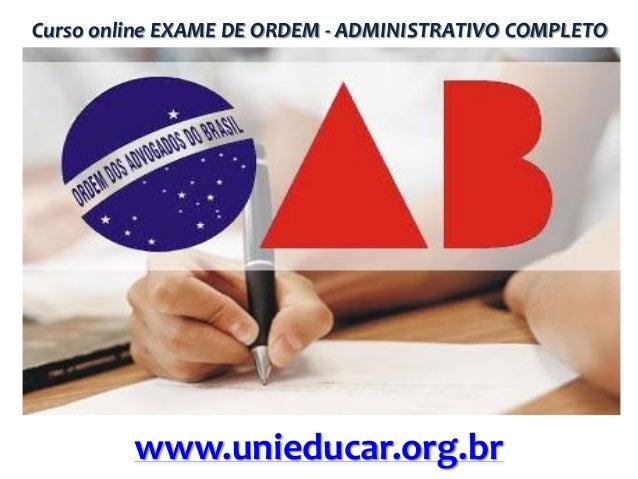 Curso online EXAME DE ORDEM - ADMINISTRATIVO COMPLETO  www.unieducar.org.br