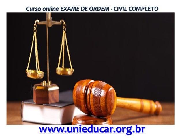 Curso online EXAME DE ORDEM - CIVIL COMPLETO  www.unieducar.org.br