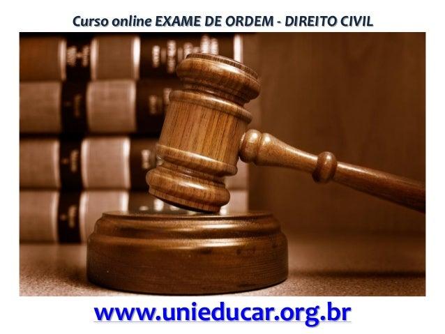 Curso online EXAME DE ORDEM - DIREITO CIVIL  www.unieducar.org.br