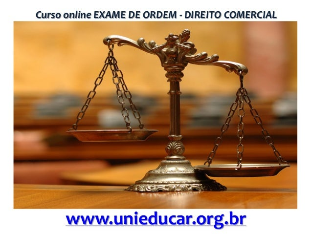Curso online EXAME DE ORDEM - DIREITO COMERCIAL  www.unieducar.org.br